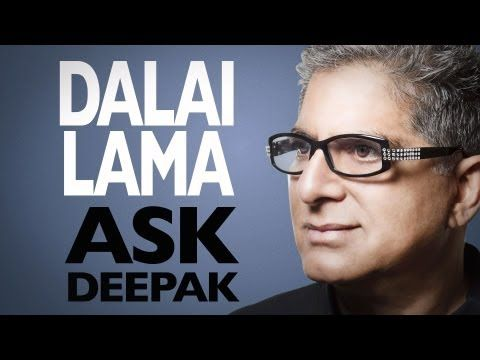 Birthday Tribute to His Holiness the Dalai Lama   ~   Deepak Chopra