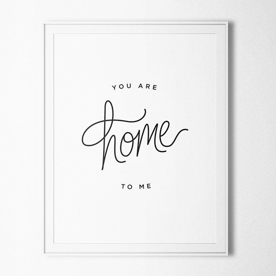 You Are Home To Me | Handlettered print by OctoberInk, $18.00