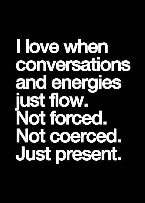 Finding someone that you can converse with in that way is truly a blessing.