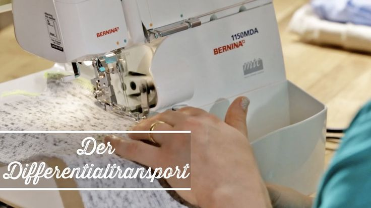 Overlock: Nähen mit dem Differentialtransport