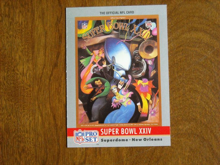 Super Bowl XXIV Superdome New Orleans 49ers vs Broncos No. 24 (FB24) 1990 NFL Pro Set Card - for sale at Wenzel Thrifty Nickel ecrater store