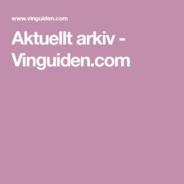 Aktuellt arkiv - Vinguiden.com