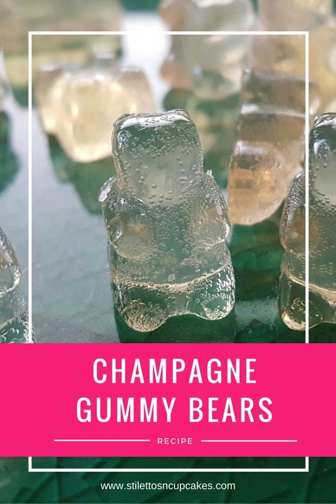 Champagne Gummy Bears Recipe- Stilettos N Cupcakes  Great for Special Occasion not just Valentine's Day