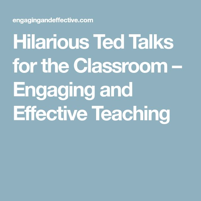 Hilarious Ted Talks for the Classroom – Engaging and Effective Teaching