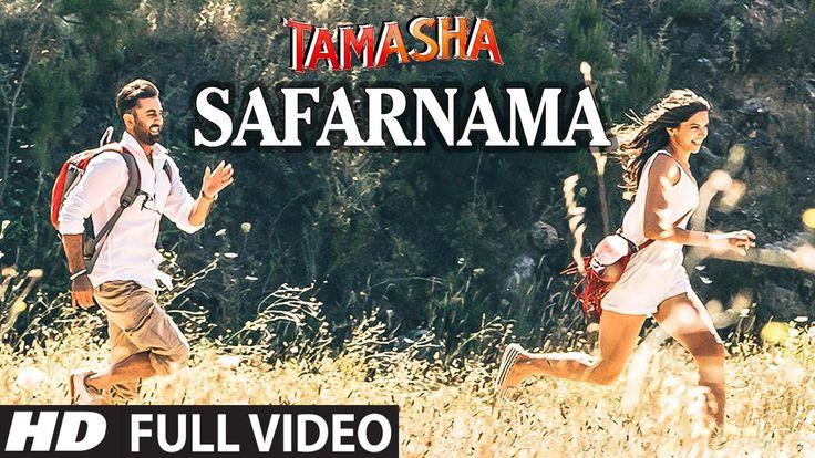 SAFARNAMA Full VIDEO song   Tamasha   A.R. Rahman, Lucky Ali   Ranbir Ka...