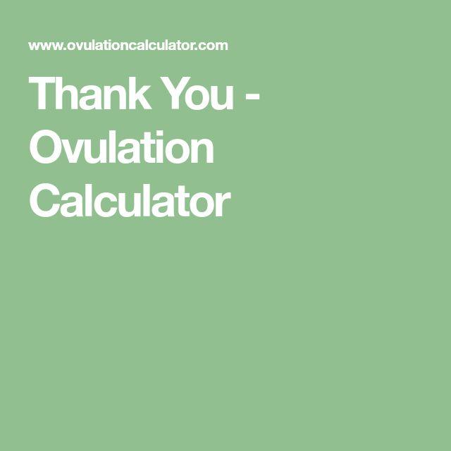 Thank You - Ovulation Calculator
