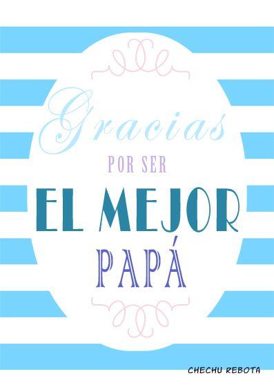 Láminas y tarjetas descargables para felicitar el día del padre.  #frases #LaminasTipograficas