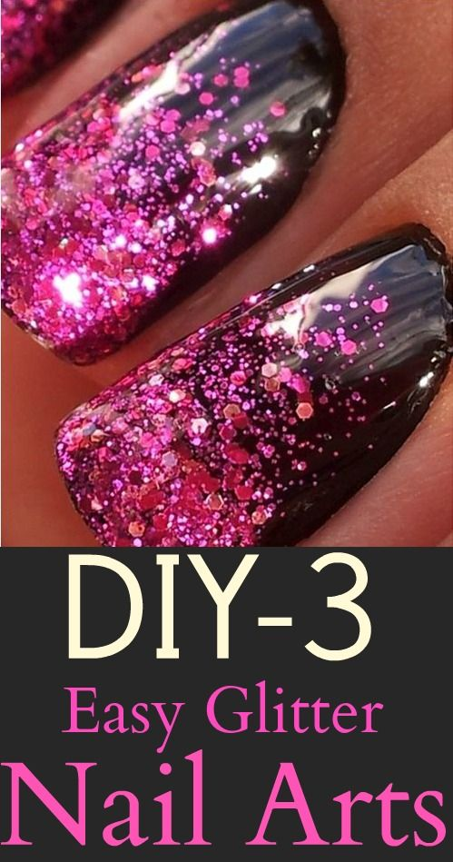 DIY – 3 Easy Glitter Nail Arts #Nails #Nailart