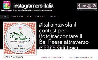 """Parte oggi """"L'Italia in Tavola"""", contest di Instagramers Italia: lo stivale attraverso piatti e vini tipici #italiaintavola"""