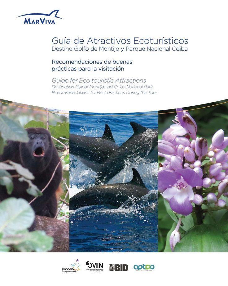 Guía de Atractivos Ecoturísticos Destino Golfo de Montijo y Parque Nacional Coiba