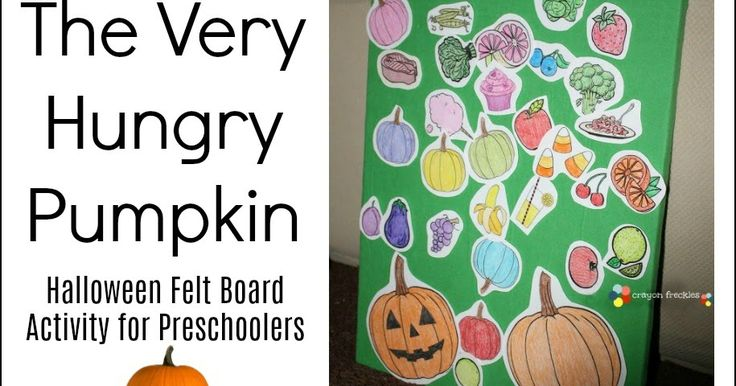 hungry pumpkin felt board story and printable- Halloween colors for preschoolers