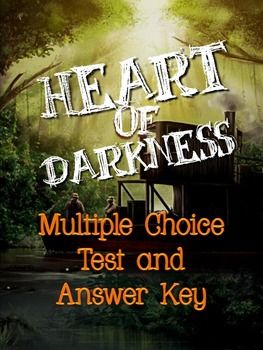 Heart of Darkness, by Joseph Conrad: Multiple Choice Test
