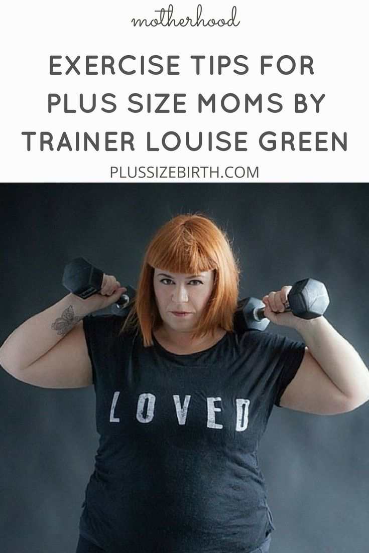 Exercise tips for plus size moms by trainer Louise Green | Big Fit Girl