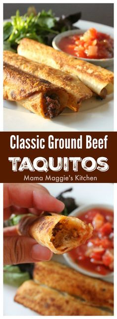 Classic Ground Beef Taquitos. Crunchy and delicious. Dip them into salsa or guacamole, and it's like a piñata breaking in your mouth. By Mama Maggie's Kitchen