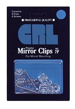 "CRL 1/4"" Standard Plastic Mirror Clip - Display Package by CR Laurence by CR Laurence. $3.27. Color: Clear Mirror Thickness: 1/4 in (6 mm) Clip Size: 1/4"" (6 mm) Display on Sales Counter or Hang on Pegboard Conveniently Packaged, Clips and Screws in One Pack CRL's Plastic Mirror Clip Counter Display is an ideal method of making CRL's most popular mirror clips and screws available in attractive retail blister packs to your walk-in customers. One box contains 10 ..."