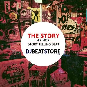the story hop hop telling story beat for sale buy on djbeatstore  http://djbeatstore.com/product/the-story-hip-hop-story-telling-beat-for-sale-exclusviely-on-djbeatstore/