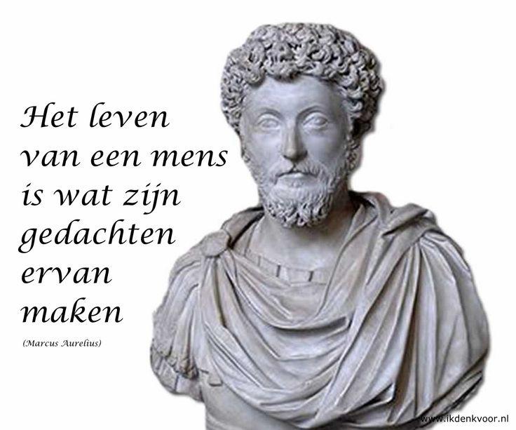 Quote het leven van een mens is wat zijn gedachten ervan for Wat is het leven