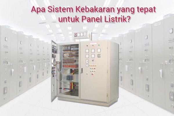 Apa Sistem Kebakaran yang tepat untuk Panel Listrik? Cek disini --> http://patigeni.com/sistem-proteksi-kebakaran-pada-panel-listrik/ #alatpemadam #FireSystem