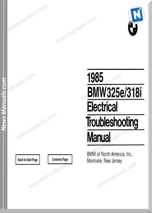 Bmw 318i 325e Electrical Troubleshooting Manual 1985 Electrical Troubleshooting Bmw 318i Bmw