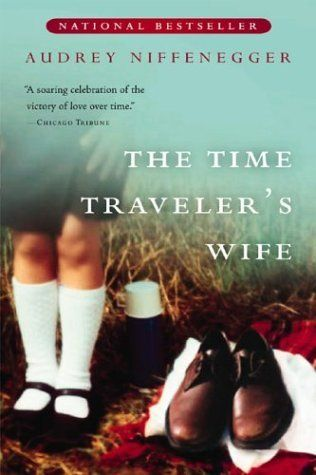 The Time Travelers Wife - Have to appreciate books that make you think.