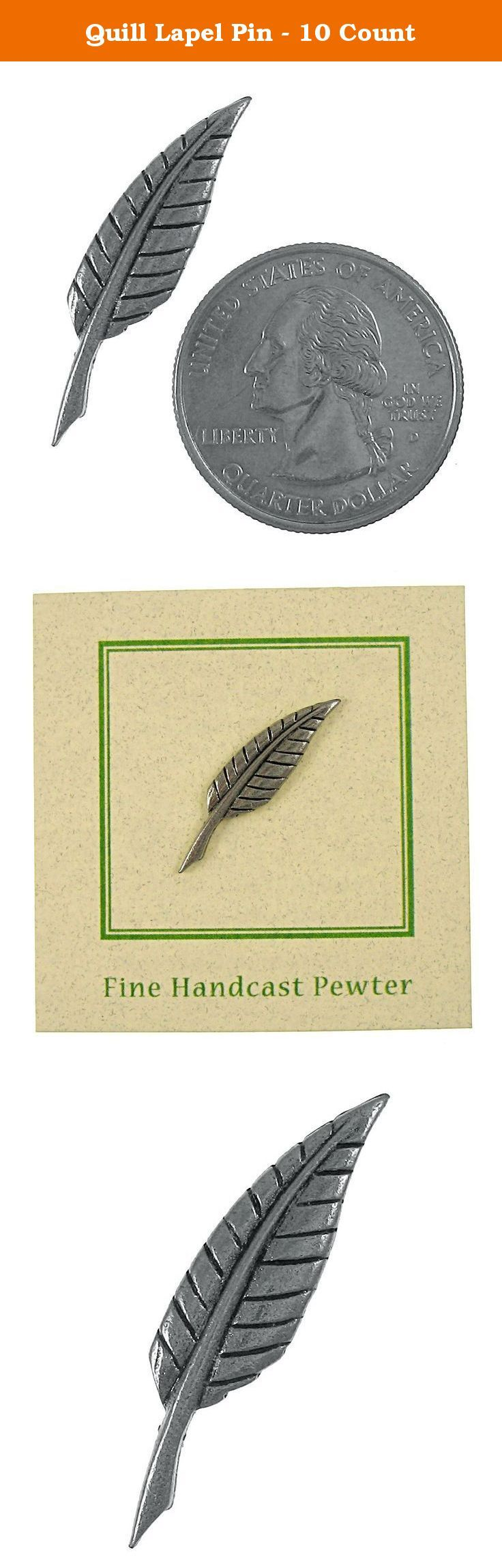 Quill Lapel Pin - 10 Count. Quill pens and inkpots were a standard feature in early business offices. Wear a piece of history on your lapel with our quill pin. Handcast in solid, lead-free pewter, each of our pins is an original three dimensional sculpture signed by the artist, Jim Clift. Handcrafted in our studio in Coventry, RI, our pins are 100% US made.