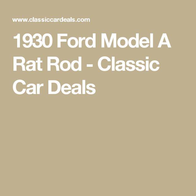 1930 Ford Model A Rat Rod -  Classic Car Deals