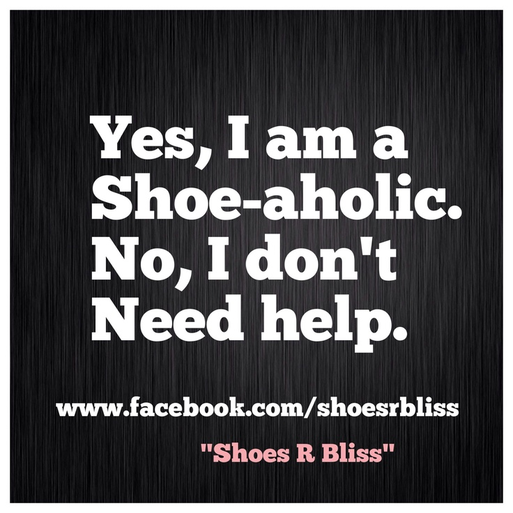 LOVE SHOES? Of course you do! Come join the CLUB on FACEBOOK www.facebook.com/shoesrbliss It's all about Shoe Loving, Giveaways, Shoe Facts, Shoe Humor! Need, I say more?