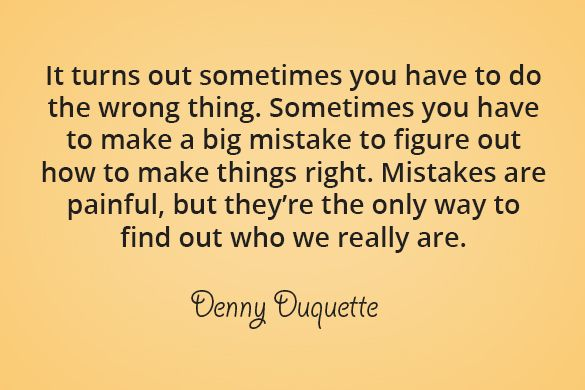 It turns out sometimes you have to do the wrong thing. Sometimes you have to make a big mistake to figure out how to make things right. Mistakes are painful, but they're the only way to find out who we really are. #YouQueen #quote #Grey'sAnatomy