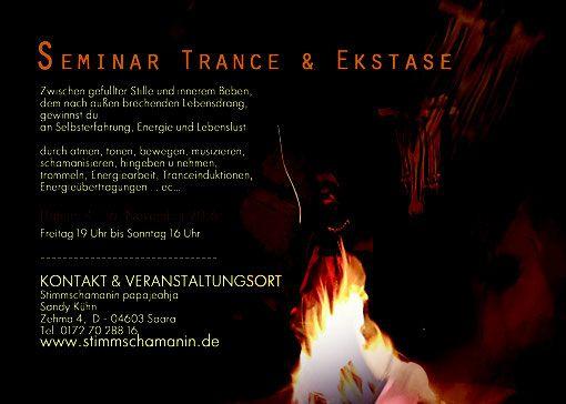 Schamanismus, Seminar Trance und Ekstase