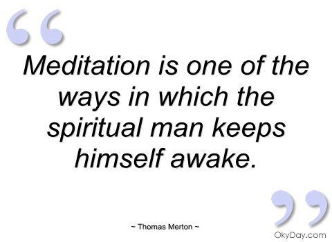 thomas merton on meditation          { or contemplative prayer }