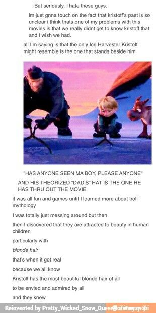 There are a number of back stories we just didn't get in Frozen. I would like to know a bit about Kristoff… DISNEY.