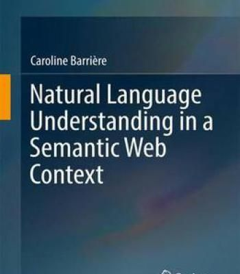 Natural Language Understanding In A Semantic Web Context PDF