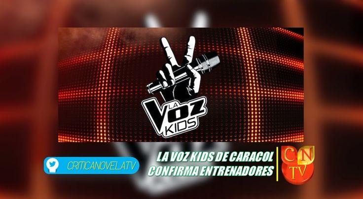 Canal Caracol Confirma Version De La Voz Kids - Critica Novela Tv