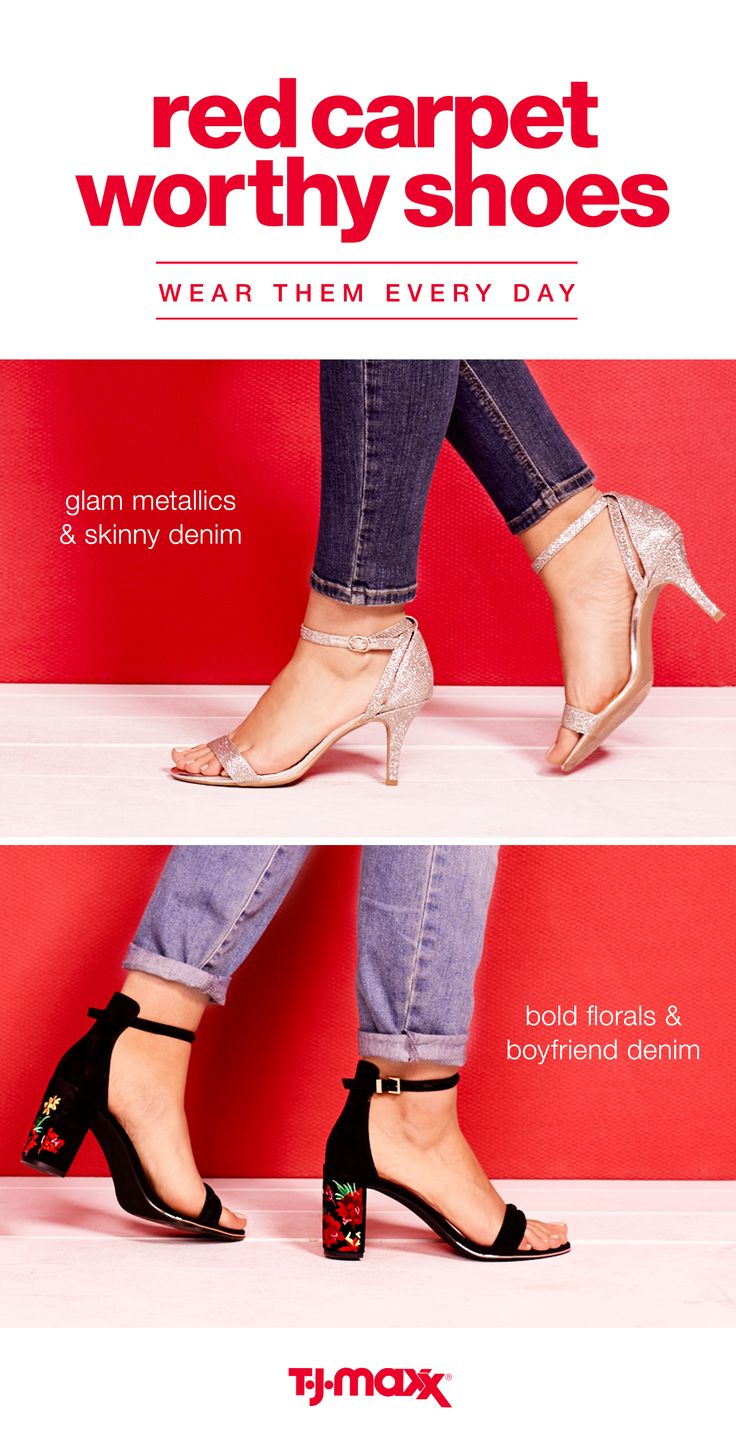 Pair your favorite skinny jeans with strappy heels for a red-carpet-inspired look that you can wear every day. Or, play with textures and color, like red, black, and florals for an outfit that's A-list approved. Get more red-carpet-ready looks at your local T.J.Maxx or tjmaxx.com.