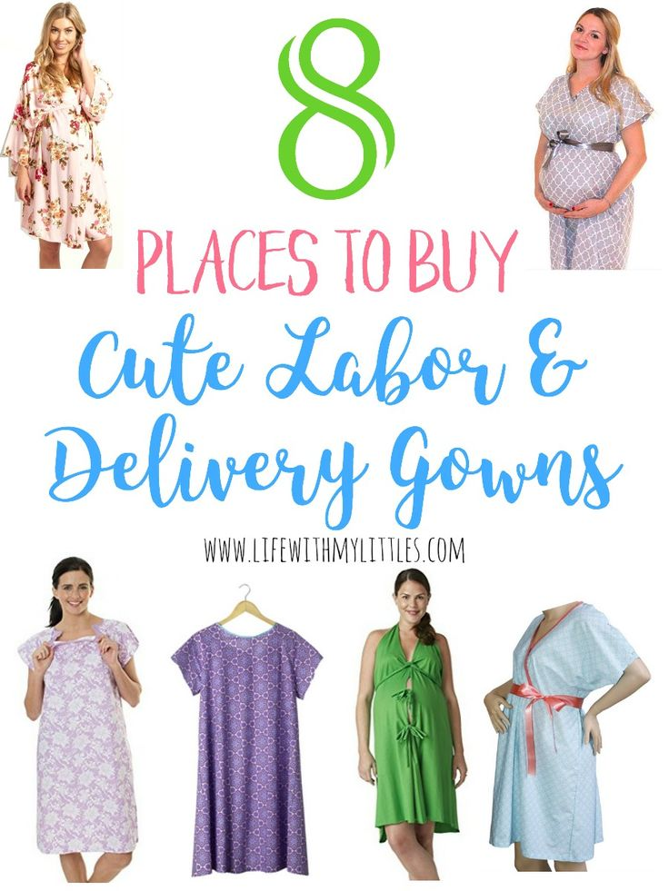 Did you know you don't have to wear the gross hospital gown when you deliver your baby? Here are 8 places to buy cute labor and delivery gowns!