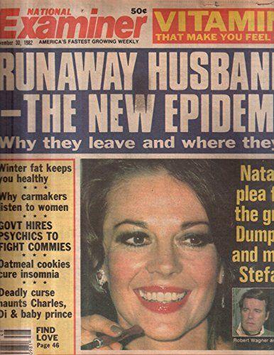 National Examiner 1982 Nov 30 Robert Wagner,Jill Sr. John, Natalie,Stephanie