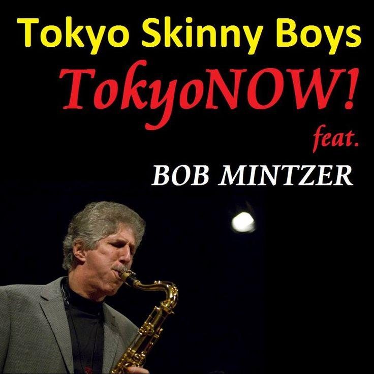 「bob mintzer skinny boys」の画像検索結果
