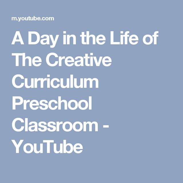 A Day in the Life of The Creative Curriculum Preschool Classroom - YouTube