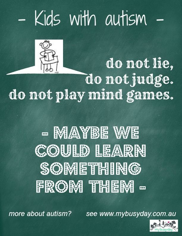 We can learn from our kids with autism. Take a little time and learn a lot.