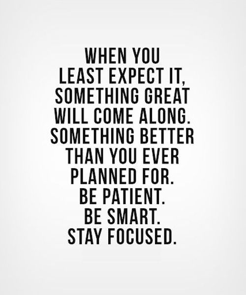 Be Patient Be Smart - Best Life Quote