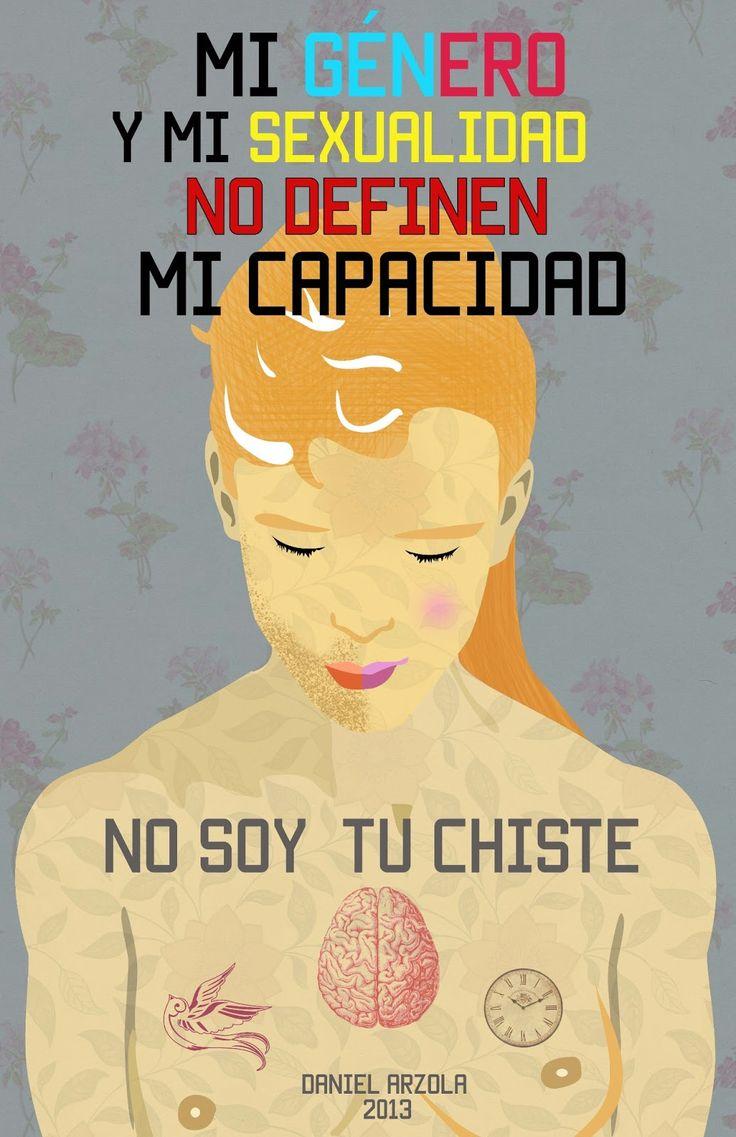 Ni mi GÉNERO ni mi SEXUALIDAD definen mi CAPACIDAD #SomosIguales