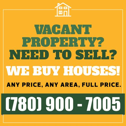 We Buy Houses in Edmonton, Alberta, Canada. You'll get a quick sale with no hassle and your worries will be behind you. Give us a call today