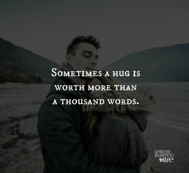 Lessons Learned in Life   A hug.