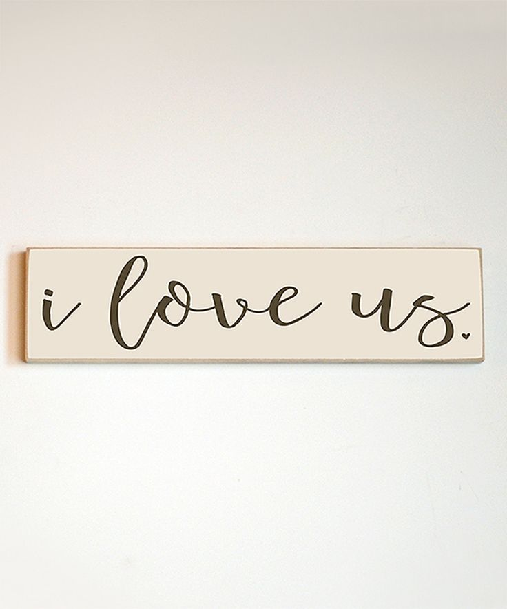 Look what I found on #zulily! 'I Love Us' Wall Sign by Vinyl Crafts #zulilyfinds