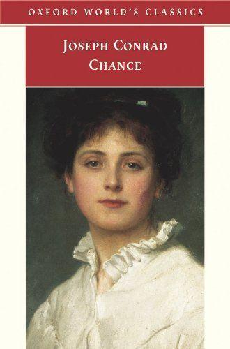 Chance by Joseph Conrad.