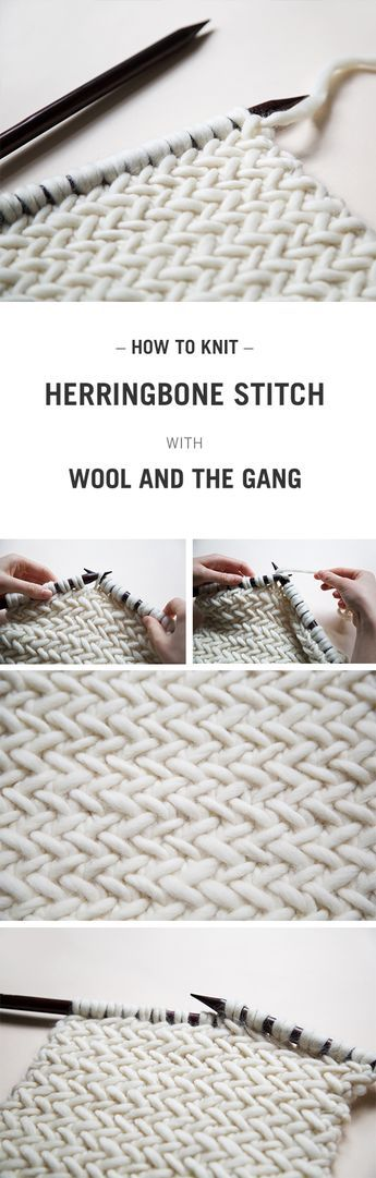 HOW TO KNIT HERRINGBONE STITCH WITH WOOL AND THE GANG :)