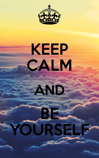 KEEP CALM AND BE YOURSELF - KEEP CALM AND CARRY ON Image Generator