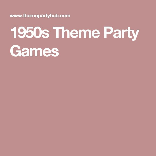 1950s Theme Party Games