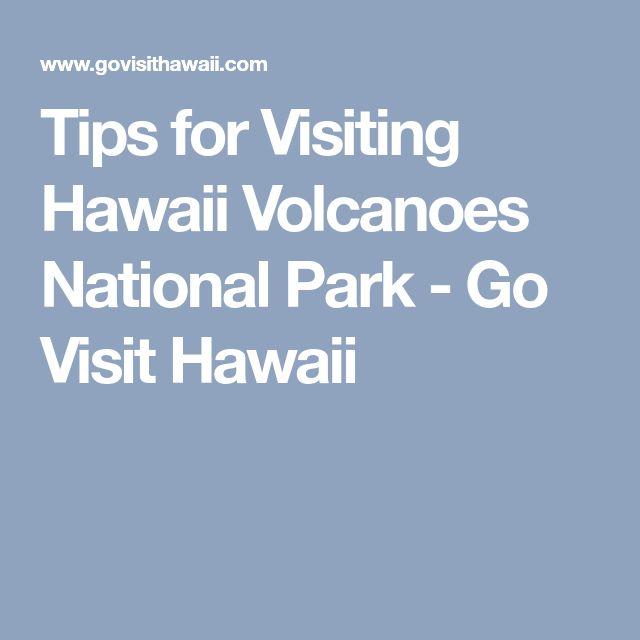 Tips for Visiting Hawaii Volcanoes National Park - Go Visit Hawaii