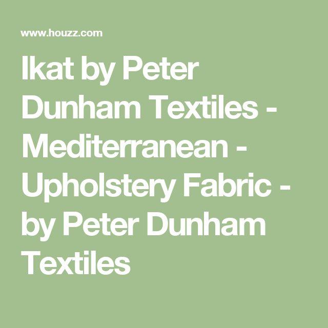 Ikat by Peter Dunham Textiles - Mediterranean - Upholstery Fabric - by Peter Dunham Textiles